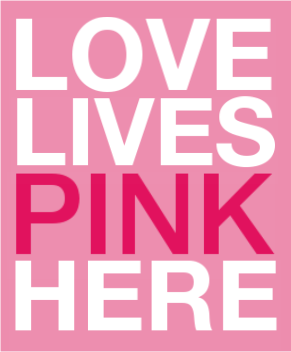 LOVE LIVES ❤ PINK HERE